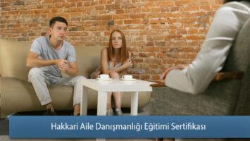 Hakkari Aile Danışmanlığı Eğitimi Sertifikası