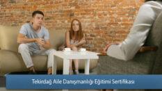 Tekirdağ Aile Danışmanlığı Eğitimi Sertifikası